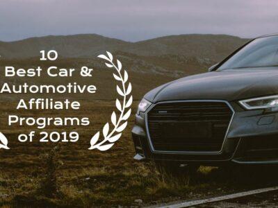 Best Automotive Affiliate Programs of 2019