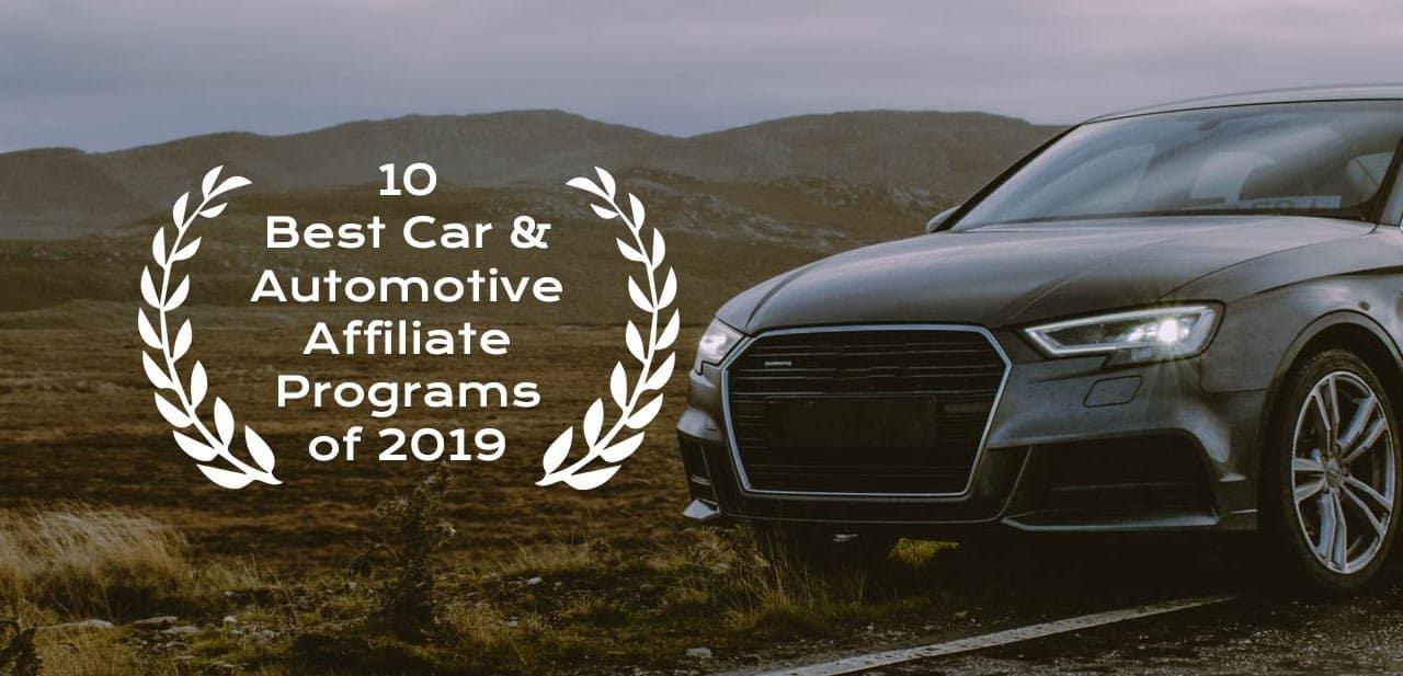 10 Best Automotive Affiliate Programs Of 2019 Zappian Media