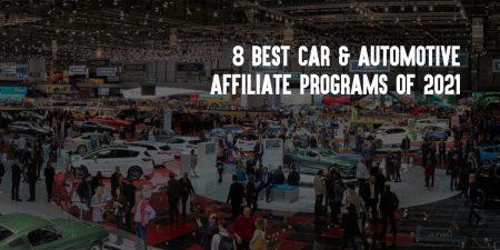 Best Automotive Affiliate Programs of 2021