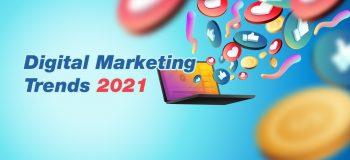 Top 10 Digital Marketing Trends in 2021 So Far